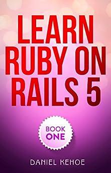 Daniel kehoe learn ruby on rails pdf