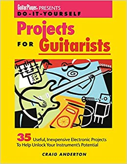 Projects for guitarists by craig anderton pdf
