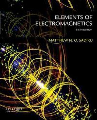 elements of electromagnetics 6th edition solution manual