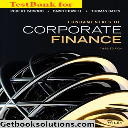 corporate finance berk demarzo 3rd edition solutions manual pdf